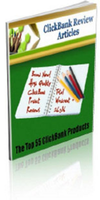 Product picture 55 Clickbank Review Articles